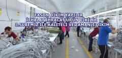 İSTANBUL İÇİ SINIRSIZ FASON DİKİM İŞİ ALINIR